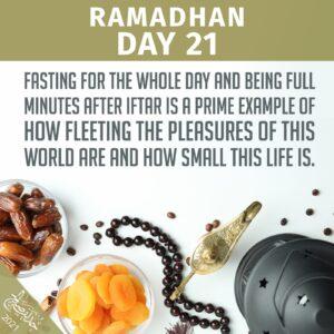 Ramadhaan 2021 - day 21