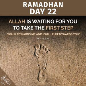 Ramadhaan 2021 - day 22