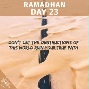 Ramadhaan 2021 - day 23